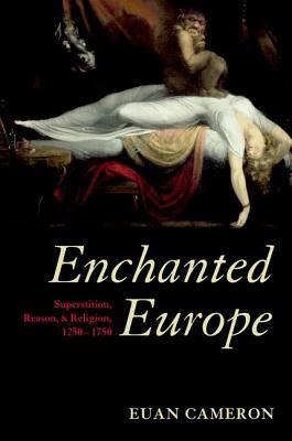 Enchanted Europe By Cameron, Euan